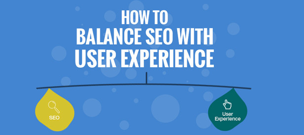 How To Balance SEO With User Experience