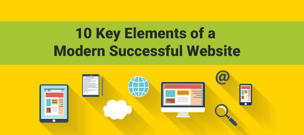 Key Elements of a 10 Modern Successful Website